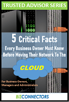 5 Critical Facts Every Business Owner Must Know Before Moving Their Network To The Cloud
