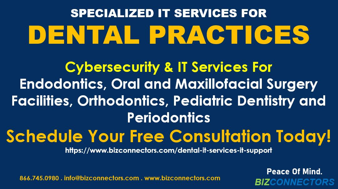 Specialized IT Service & Cybersecurity For Dental Practices