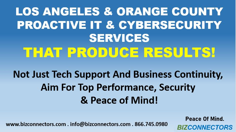 Los Angeles & Orange County Proactive IT & Cybersecurity Services