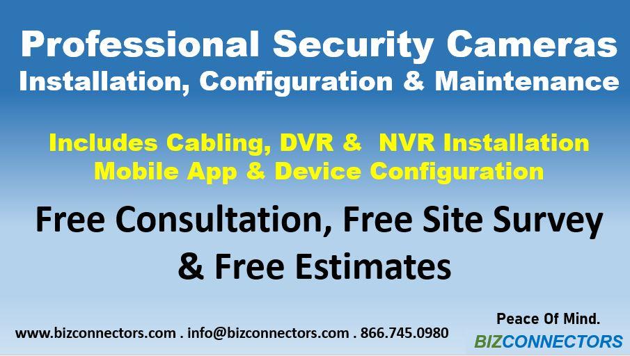 Security Cameras Installation, Configuration & Maintenance